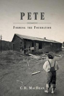 Pete: Forming the Foundation (Paperback)