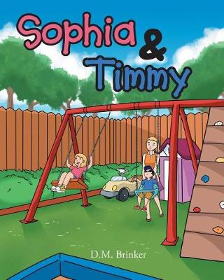 Sophia and Timmy (Paperback)