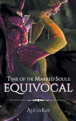 Time of the Marked Souls: Equivocal (Hardback)