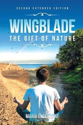 Wingblade: The Gift of Nature (Paperback)