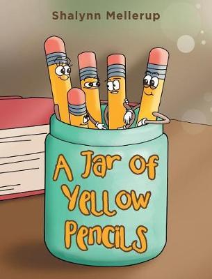 A Jar of Yellow Pencils (Hardback)