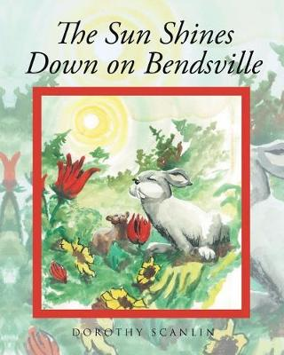 The Sun Shines Down on Bendsville (Paperback)