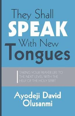 They Shall Speak with New Tongues (Paperback)
