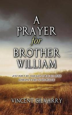 A Prayer for Brother William - Incomparable Augusta Cahill 1 (Paperback)