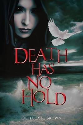 Death Has No Hold (Paperback)