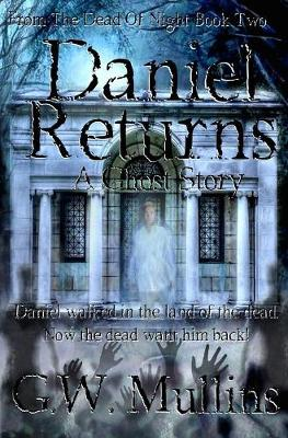 Daniel Returns a Ghost Story - From the Dead of Night 2 (Hardback)