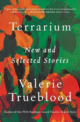 Terrarium: New and Selected Stories (Paperback)