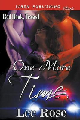 One More Time [Red Hook, Texas 1] (Siren Publishing Classic) (Paperback)
