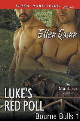 Luke's Red Poll [Bourne Bulls 1] (Siren Publishing Classic Manlove) (Paperback)