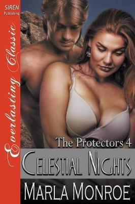 Celestial Nights [The Protectors 4] (Siren Publishing Everlasting Classic) (Paperback)