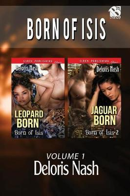 Born of Isis, Volume 1 [Leopard Born: Jaguar Born](siren Publishing Classic) (Paperback)