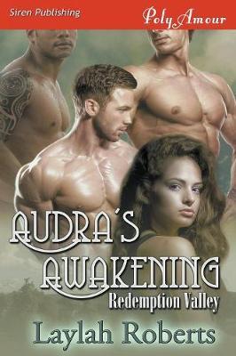 Audra's Awakening [Redemption Valley] (Siren Publishing Polyamour) (Paperback)