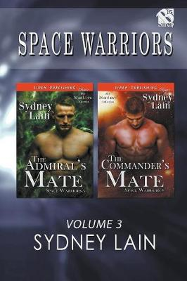 Space Warriors, Volume 3 [The Admiral's Mate: The Commander's Mate] (Siren Publishing Classic Manlove) (Paperback)