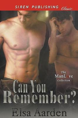 Can You Remember? (Siren Publishing Classic Manlove) (Paperback)