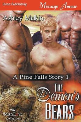 The Demon's Bears [A Pine Falls Story 1] (Siren Publishing Menage Amour Manlove) (Paperback)