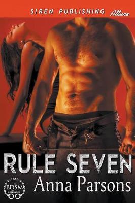Rule Seven (Siren Publishing Allure) (Paperback)