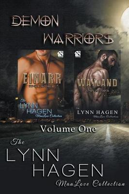 Demon Warriors [Einarr: Wayland] (Siren Publlishing: The Lynn Hagen Manlove Collection) (Paperback)