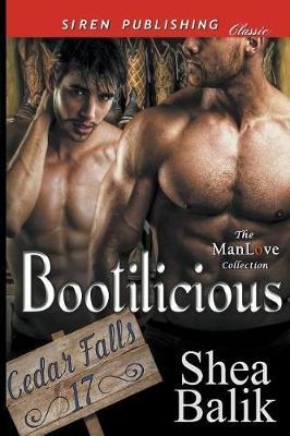 Bootilicious [Cedar Falls 17] (Siren Publishing Classic Manlove) (Paperback)