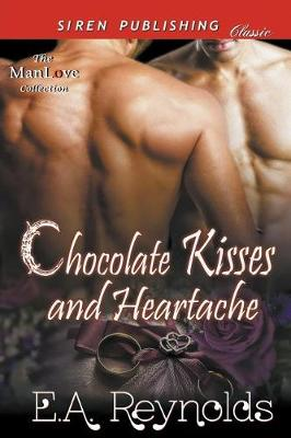 Chocolate Kisses and Heartache [Sequel to Another Taste of Chocolate] (Siren Publishing Classic Manlove) (Paperback)
