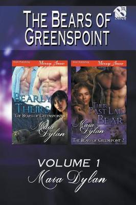 The Bears of Greenspoint, Volume 1 [Bearly Theirs: Their Past Laid Bear] (Siren Publishing Menage Amour) (Paperback)