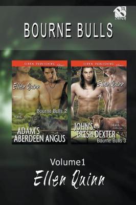 Bourne Bull, Volume 1 [Adam's Aberdeen Angus: John's Irish Dexter](siren Publishing Classic Manlove) (Paperback)