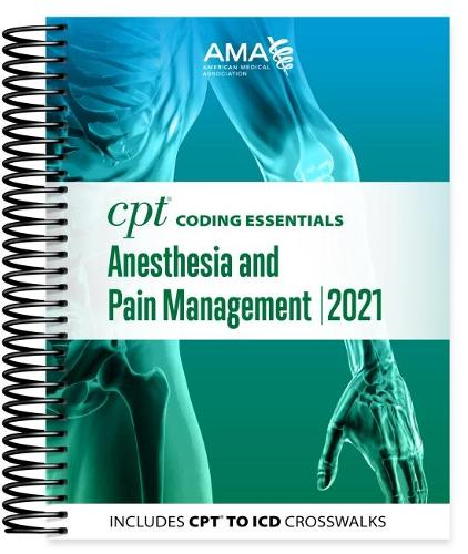CPT Coding Essentials for Anesthesiology and Pain Management 2021 (Spiral bound)