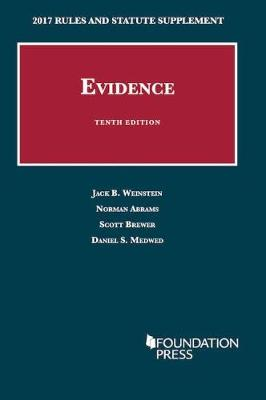 Evidence: 2017 Rules and Statute Supplement - University Casebook Series (Paperback)