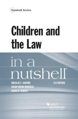 Children and the Law in a Nutshell - Nutshell Series (Paperback)