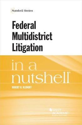 Federal Multidistrict Litigation in a Nutshell - Nutshell Series (Paperback)