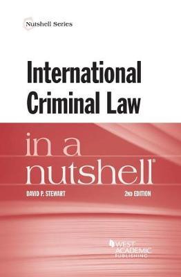 International Criminal Law in a Nutshell - Nutshell Series (Paperback)