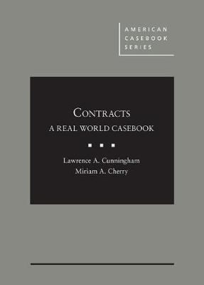 Contracts: A Real World Casebook - American Casebook Series (Hardback)