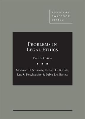 Problems in Legal Ethics - American Casebook Series (Hardback)