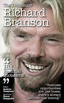 The Delaplaine Richard Branson - His Essential Quotations (Paperback)