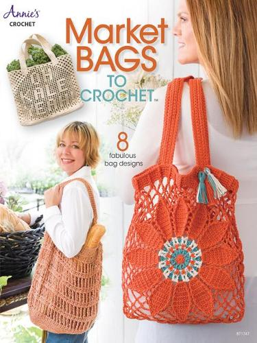 Market Bags to Crochet: 8 Fabulous Bag Designs (Paperback)