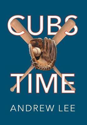 Cubs Time (Hardback)