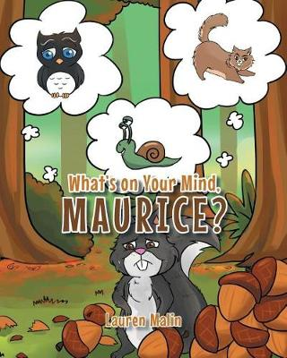 What's on Your Mind, Maurice? (Paperback)