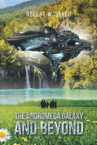 The Andromeda Galaxy and Beyond (Paperback)