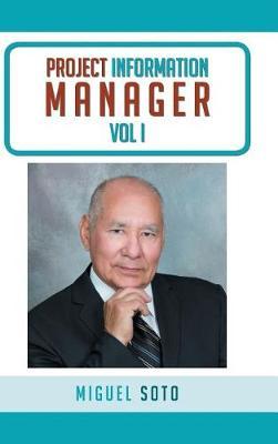 Project Information Manager, Vol I (Hardback)
