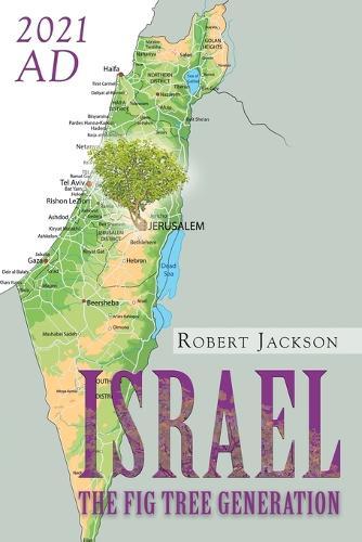 Israel: The Fig Tree Generation (Paperback)