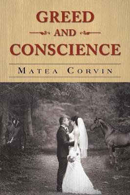 Greed and Conscience (Paperback)