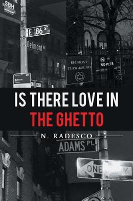 Is There Love in the Ghetto (Paperback)
