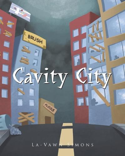Cavity City (Paperback)