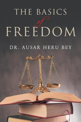 The Basics of Freedom (Paperback)