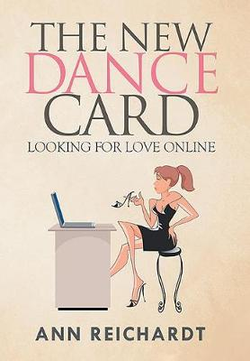 The New Dance Card: Looking for Love Online (Hardback)