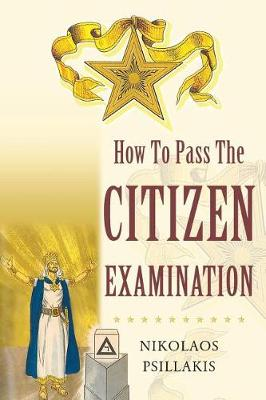 How to Pass the Citizen Examination (Paperback)