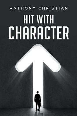 Hit with Character (Paperback)