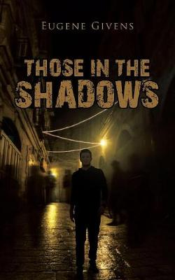 Those in the Shadows (Paperback)