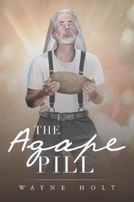 The Agape Pill (Paperback)