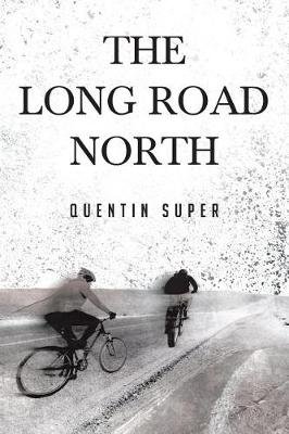 The Long Road North (Paperback)