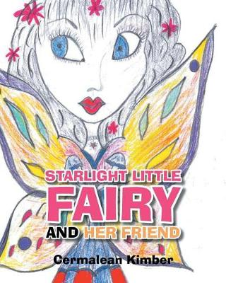 Starlight Little Fairy and Her Friend (Paperback)